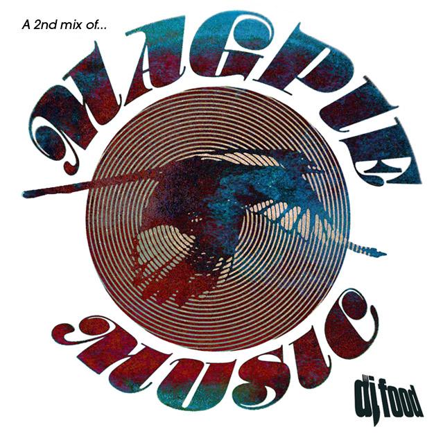 DJ Food Magpie Music Mix 2