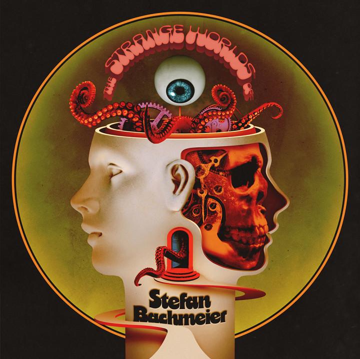 Stefan Bachmeier The Strange Worlds Of